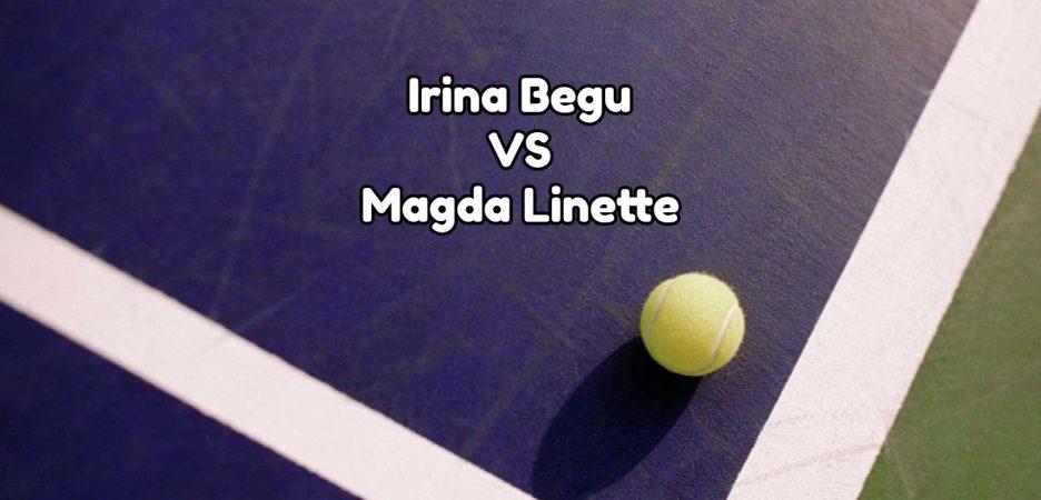 Irina Begu vs Magda Linette WTA Seoul 16.09.2019